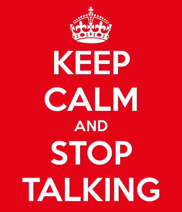 keep-calm-and-stop-talking-31